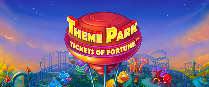 Theme Park: Tickets of Fortune Spilleautomat - NetEnt nyhet